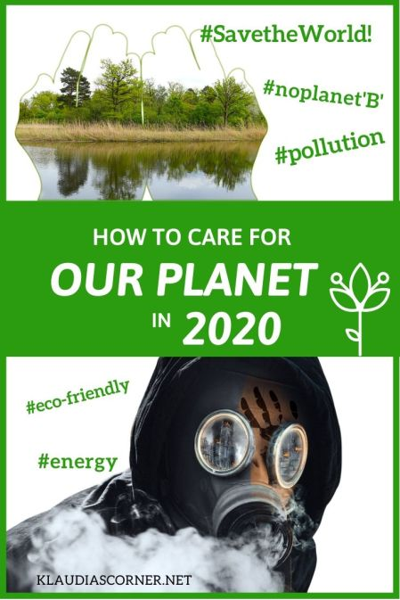 Save The World - How to care for our planet in 2020