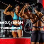 Anabolic Steroids VS Prohormones – What's The Difference?