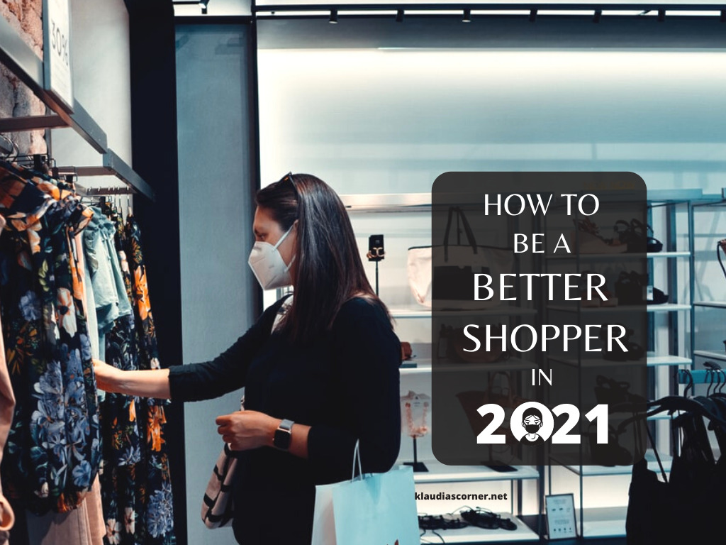How to Be a Better Shopper in 2021