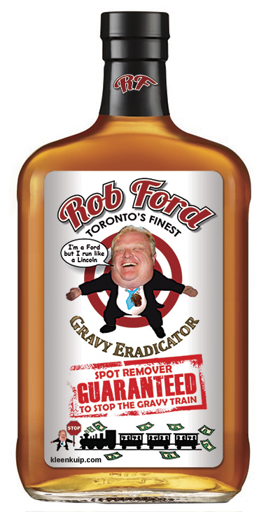 Rob Ford Spot Remover - Guaranteed to Stop the Gravy Train