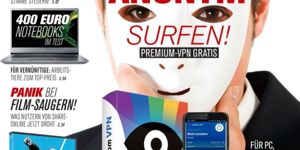 Der große VPN-Report: So surfen Sie anonym und sicher
