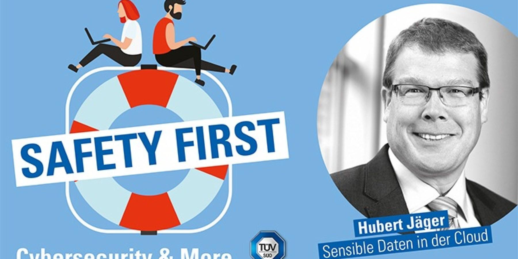 "Podcast ""Safety First"": Sensible Daten in der Cloud"