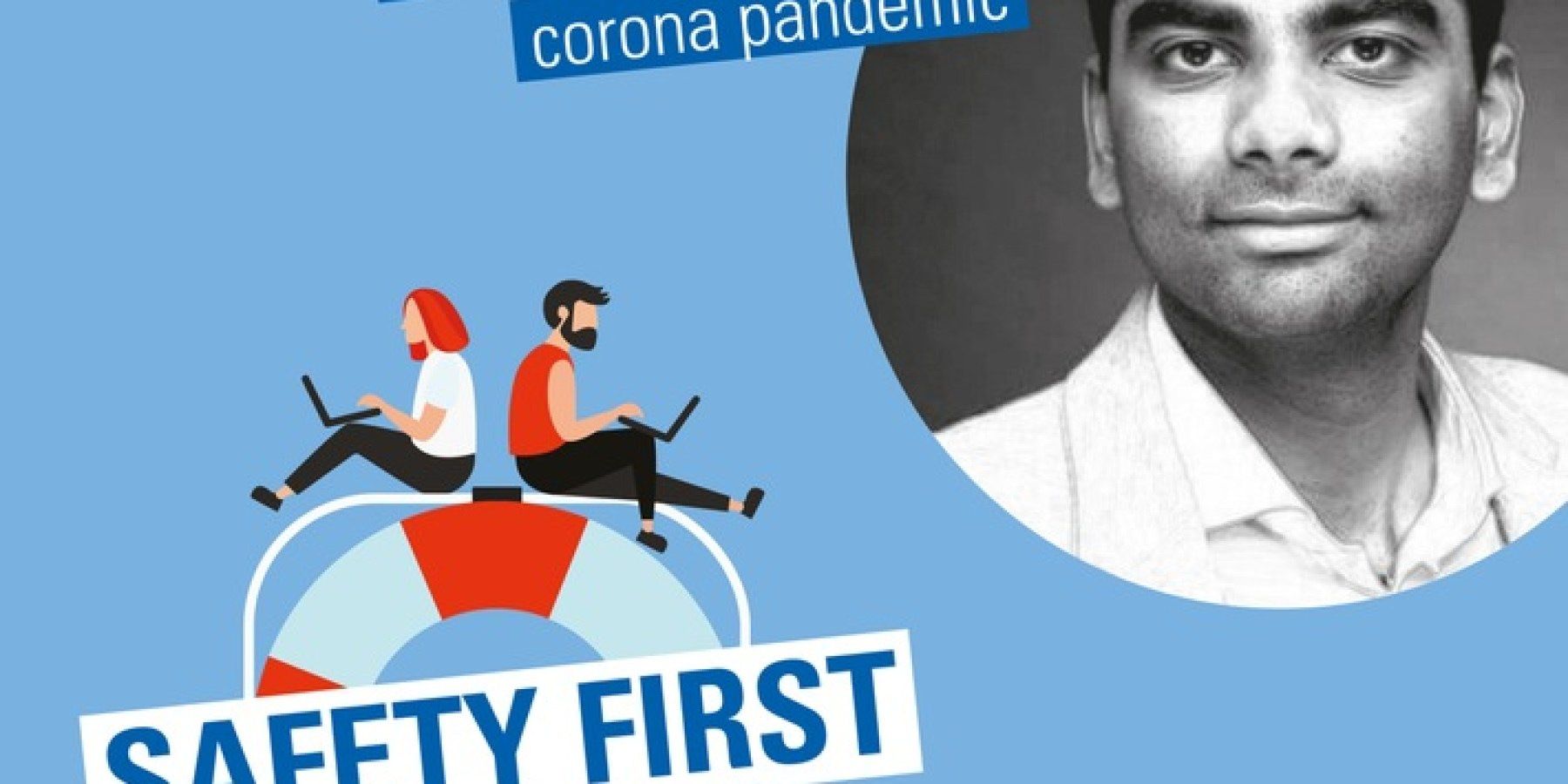 """""""Safety First"""": Cybersecurity in der Pandemie"""
