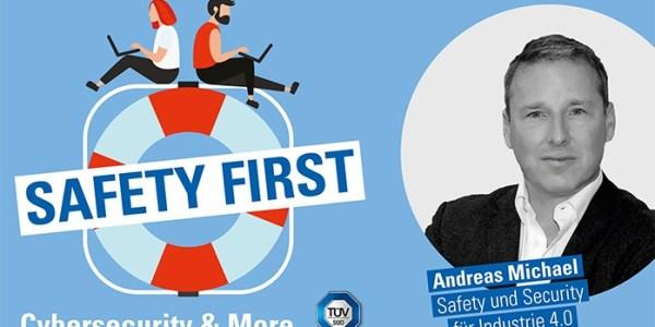 Safety oder Security? Warum für Industrie 4.0 beides wichtig ist