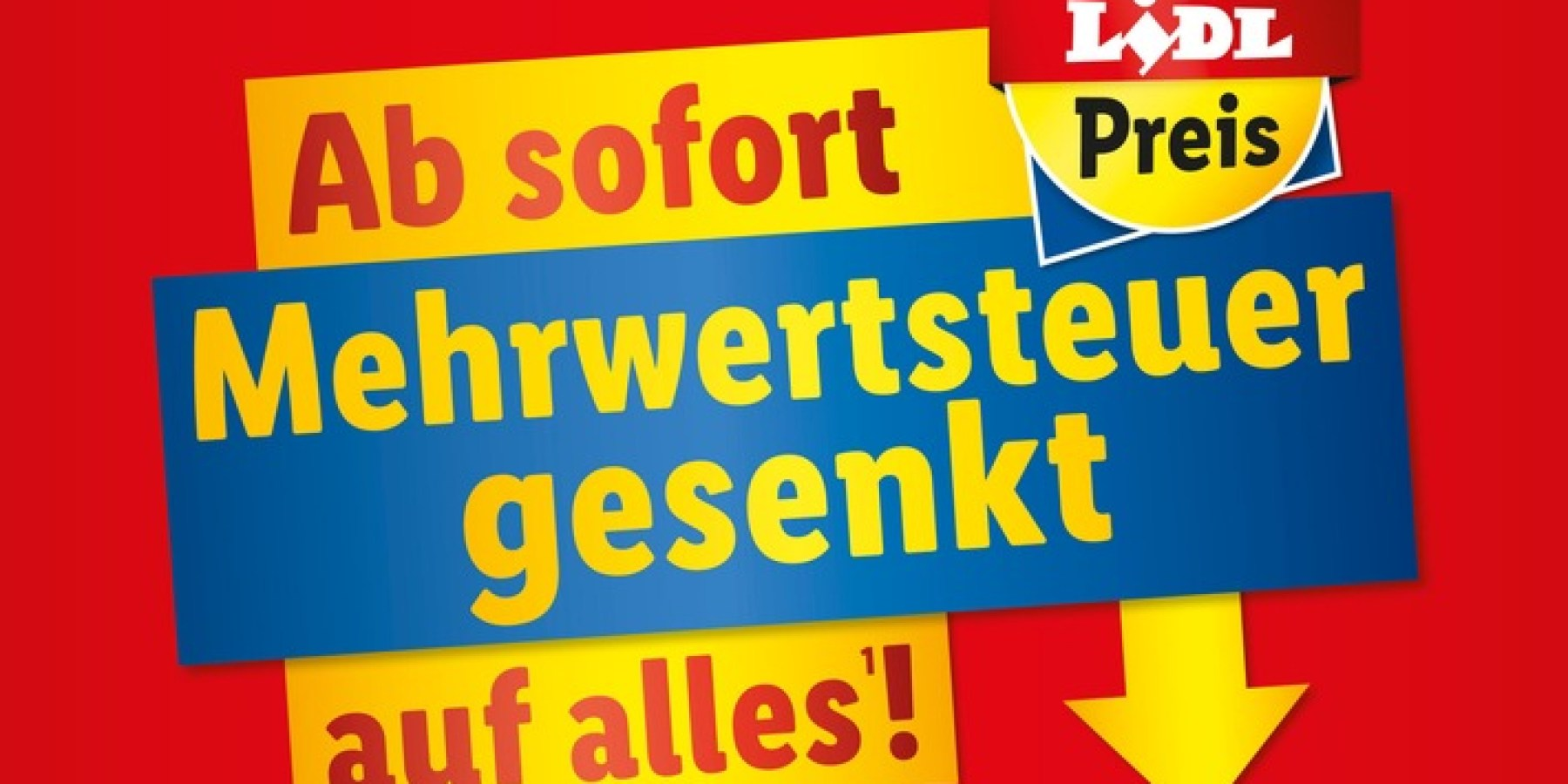 Schon jetzt Mehrwertsteuer runter: Vorreiter Lidl startet am 22. Juni mit der Preissenkung
