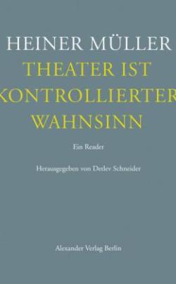 Heiner Müller Theater ist