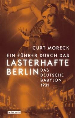 Lasterhaftes Berlin
