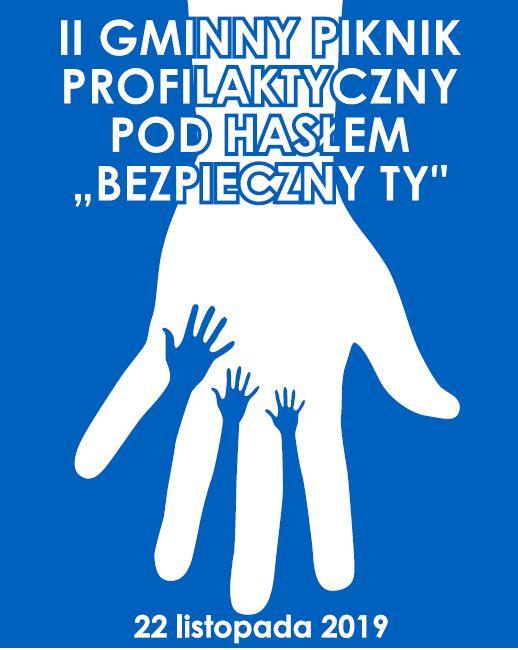 Plakat - Gminny piknik profilaktyczny Bezpieczny TY