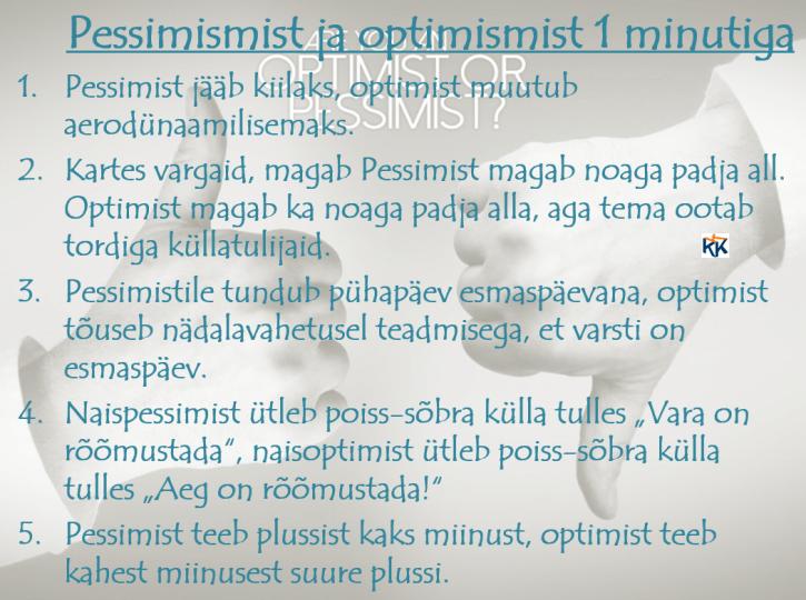 optimist ja pessimist 1 minutiga
