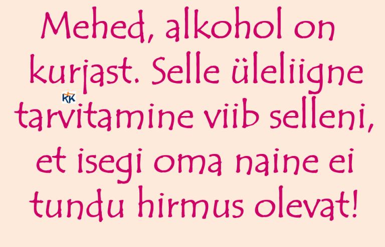 763 - alkoholiga liialdamisest