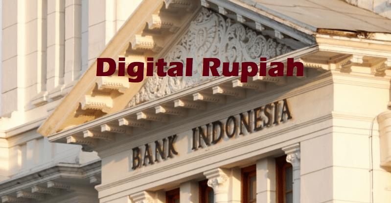 Penjelasan Digital Rupiah Atau Uang Digital Bank Indonesia