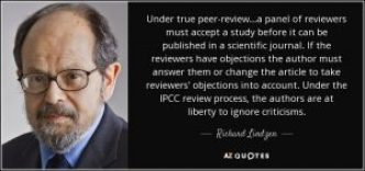 quote-under-true-peer-review-a-panel-of-reviewers-must-accept-a-study-before-it-can-be-published-richard-lindzen-59-52-62
