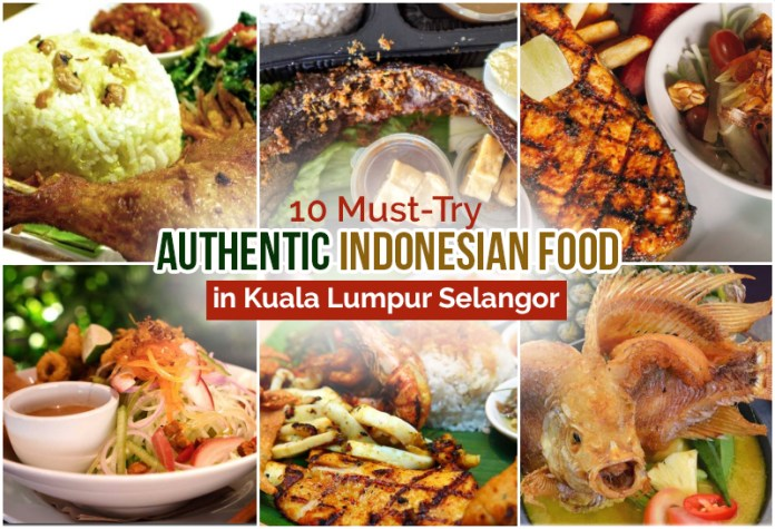 These Must Try Authentic Indonesian Food Will Absolutely Make You Feel You Re In Bali Klnow