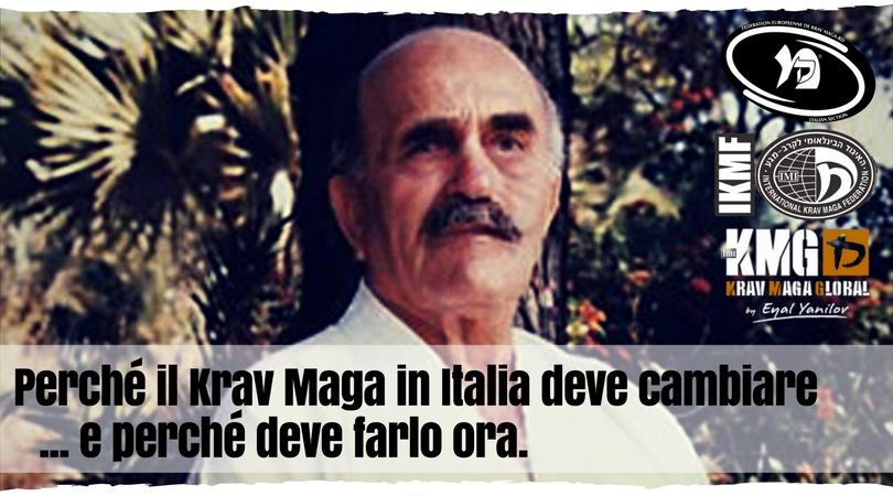 Perché il Krav Maga in Italia deve cambiare e perché deve farlo ora.