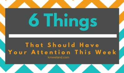 6 Things I'm Reading, Watching, Doing This Week