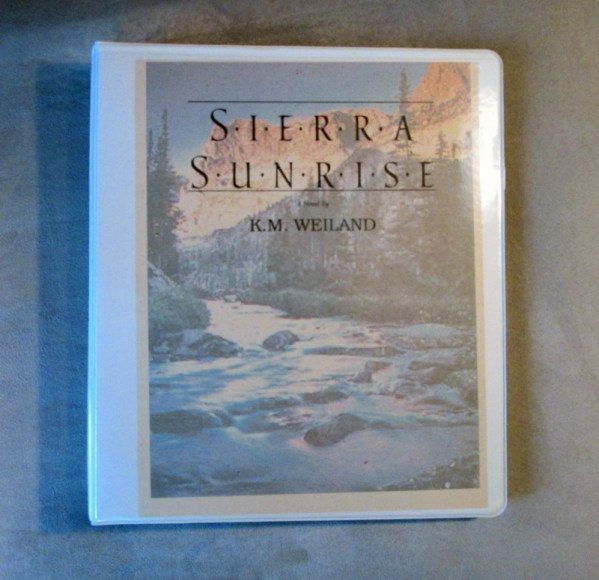 Sierra Sunrise by K.M. Weiland