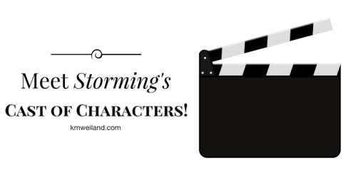 Meet Storming's Cast of Characters!