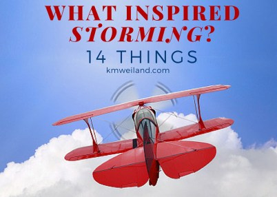 What Inspired Storming? 14 Things