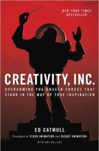 Creativity Inc Ed Catmull Amy Wallace