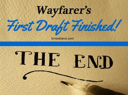 Wayfarer's First Draft Finished!