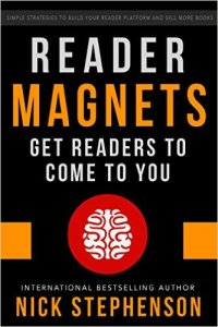 Reader Magnets Get Readers to Come to You Nick Stephenson