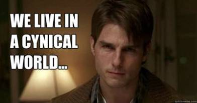 jerry maguire tom cruise we live in a cynical cynical world