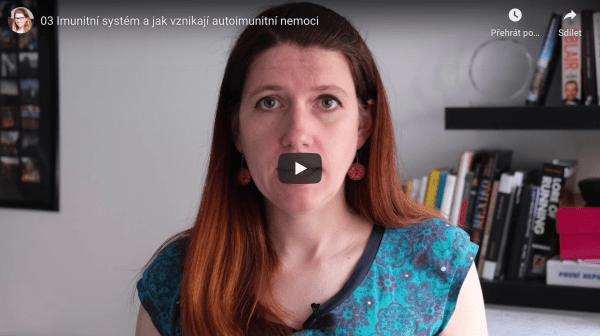Video 03: Pár slov o našem imunitním systému