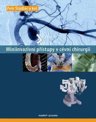 Miniinvazivní přístupy v cévní chirurgii - Štádler Petr