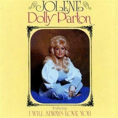 Dolly Parton, Jolene
