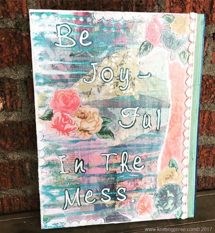 be joyful in the mess