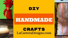 DIY Handmade Craft Features – Final 12 Crafts