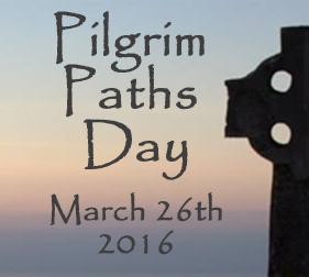 Pilgrim Paths Day 2016