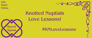 Knotted Nuptials Love Lessons