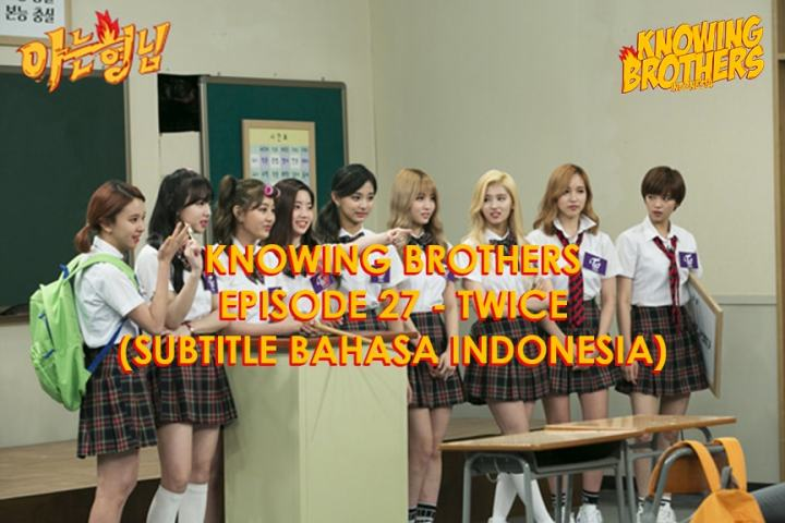Knowing Brothers eps 27 – Twice