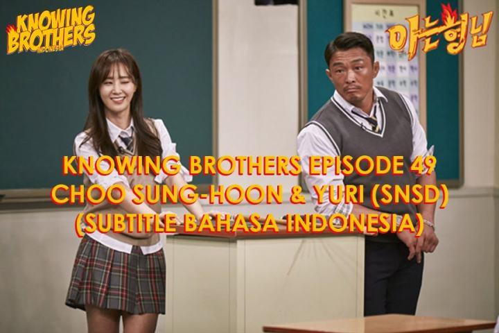 Knowing Brothers eps 49 – Choo Sung-hoon & Yuri