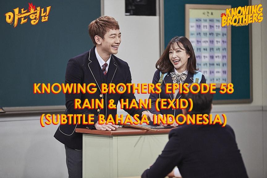 Nonton streaming online & download Knowing Bros eps 58 bintang tamu Rain & Hani (EXID) subtitle bahasa Indonesia