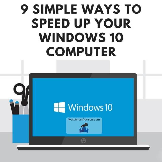 Learn how to speed up Windows 10 using these 9 tips