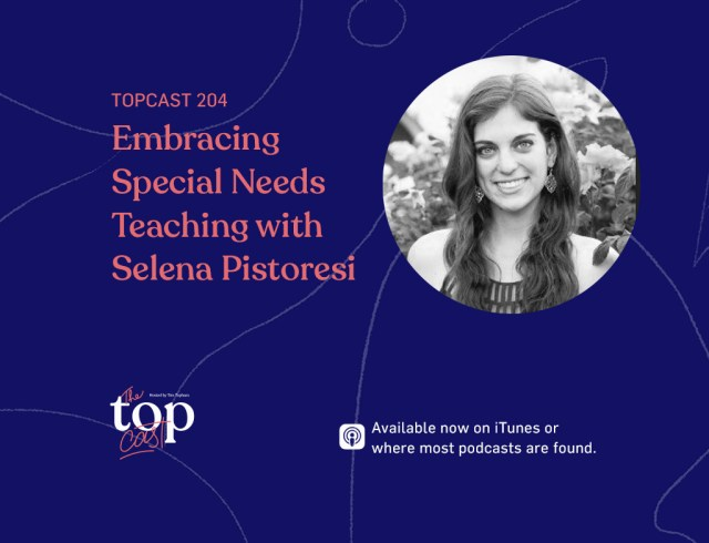 Embracing Special needs Teaching with Selena Pistoresi