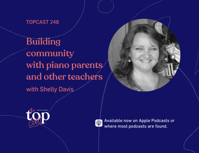 TC248: Building forum with piano father and other teachers alongside Shelly Davis