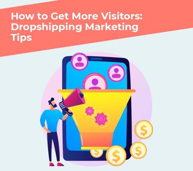 How to become more visitors dropshipping web marketing tips min