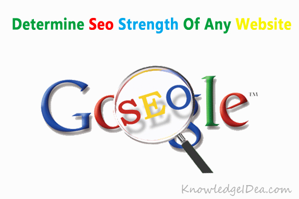 How to Determine Seo Strength Of Any Website