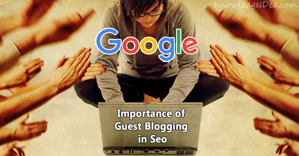 Importance of Guest Blogging in Seo