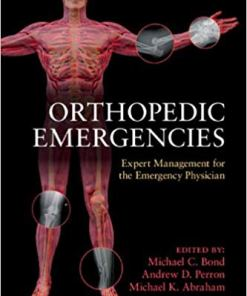 Orthopedic Emergencies: Expert Management for the Emergency Physician-1st Edition