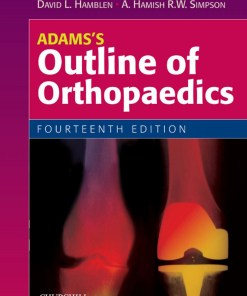 Adams's Outline of Orthopaedics-14th Edition