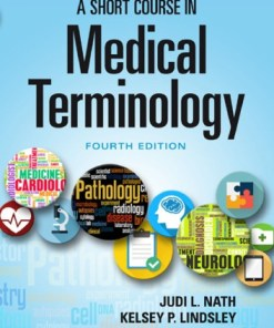 A Short Course in Medical Terminology-4th Edition