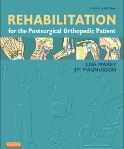 Rehabilitation for the Postsurgical Orthopedic Patient-3rd Edition