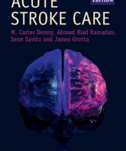 Acute Stroke Care (Cambridge Manuals in Neurology)-3rd Edition