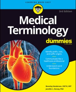Medical Terminology For Dummies-3rd Edition