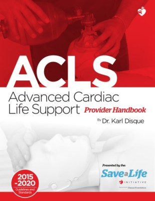 Advanced Cardiac Life Support Provider Handbook 2015-2020