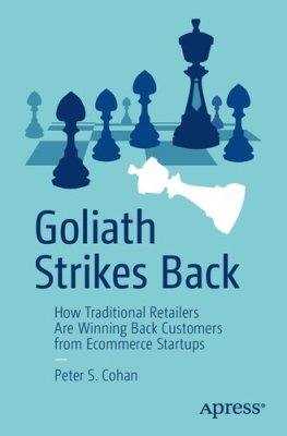 Goliath Strikes Back: How Traditional Retailers Are Winning Back Customers from E-Commerce Startups